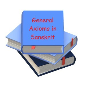 General Axioms in Sanskrit